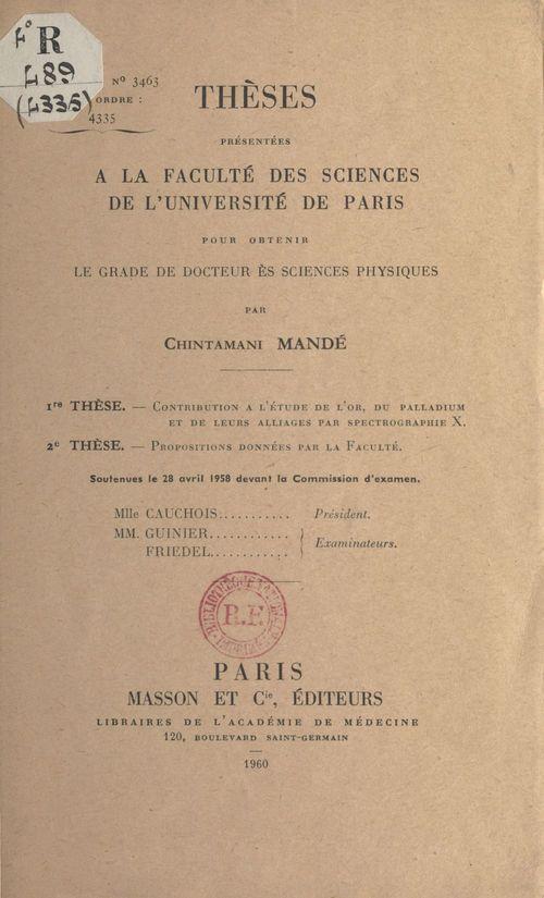 Thèses présentées à la faculté des sciences de l'Université de Paris pour obtenir le grade de docteur ès sciences physiques