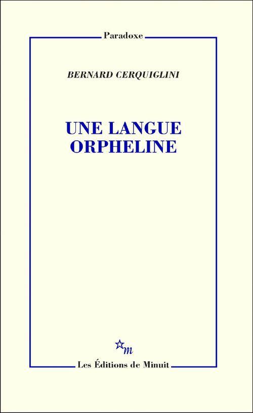 Une langue orpheline