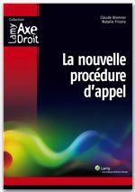 Vente EBooks : La nouvelle procédure d'appel  - Natalie Fricero - Claude Brenner
