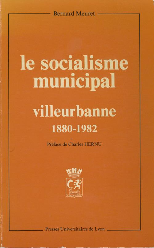 Le Socialisme municipal  - Bernard Meuret