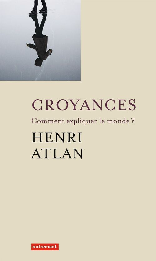 Vente EBooks : Croyances  - Henri ATLAN