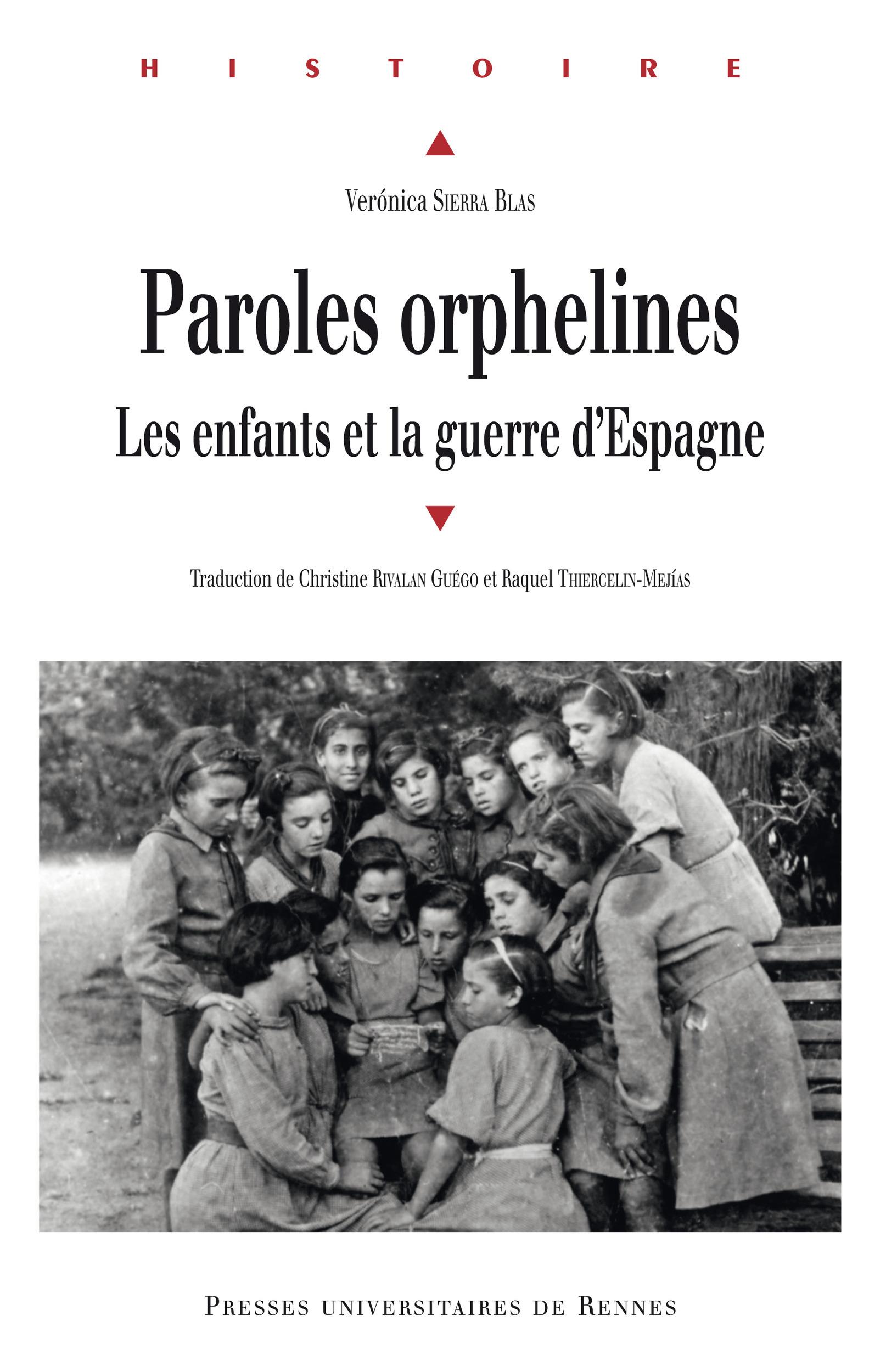 Paroles orphelines ; les enfants et la guerre d'Espagne