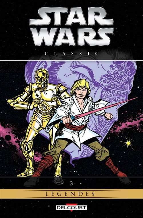 Star Wars - Classic T03  - Carmine Infantino  - Collectif  - Michael Golden