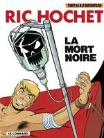 Ric Hochet - tome 35 - La Mort noire  - Duchâteau - A.P. Duchâteau