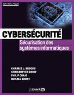 Cybersécurité : sécurisation des systèmes informatiques