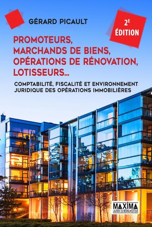 Promoteurs, marchands de biens, opérations de rénovation (2e édition)