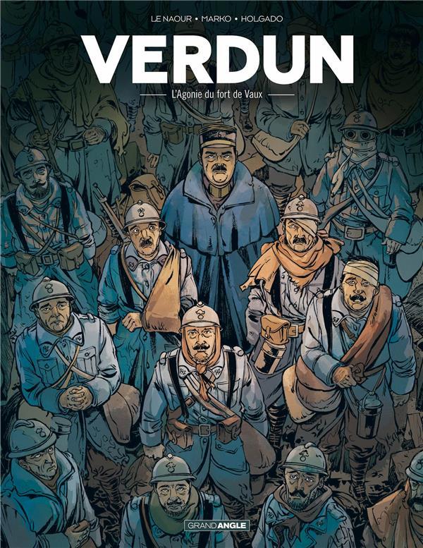 Verdun T.2 ; l'agonie du fort de Vaux