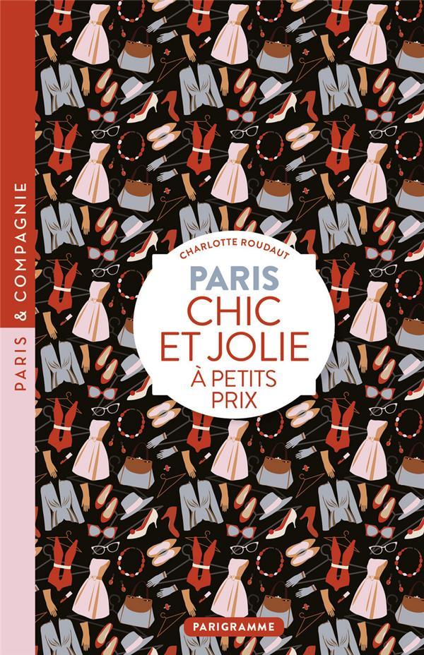 Paris ; chic et jolie à petits prix