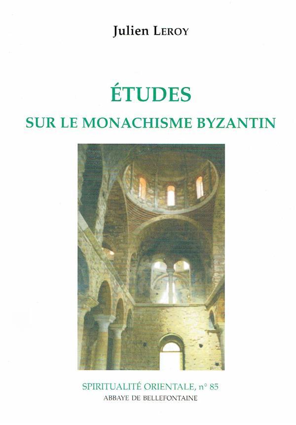 études sur le monachisme byzantin