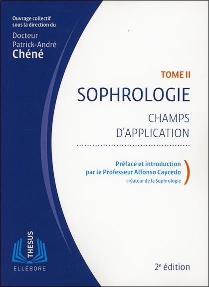 Sophrologie t.2 ; champs d'application
