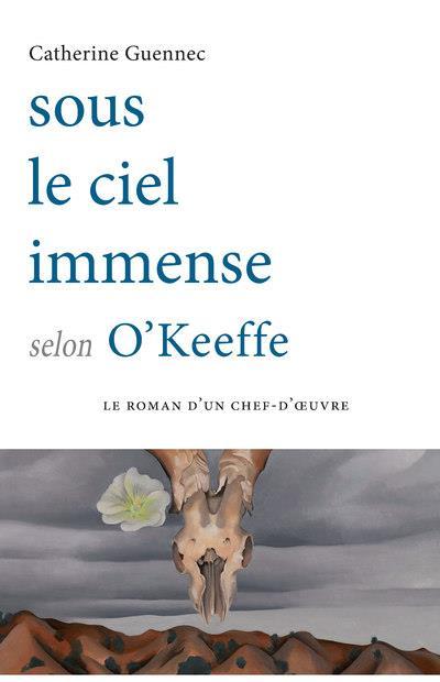 Sous le ciel immense selon O'Keeffe