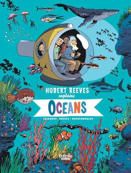 Hubert Reeves Explains - Volume 3 - Oceans