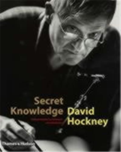 David hockney secret knowledge (hardback) /anglais
