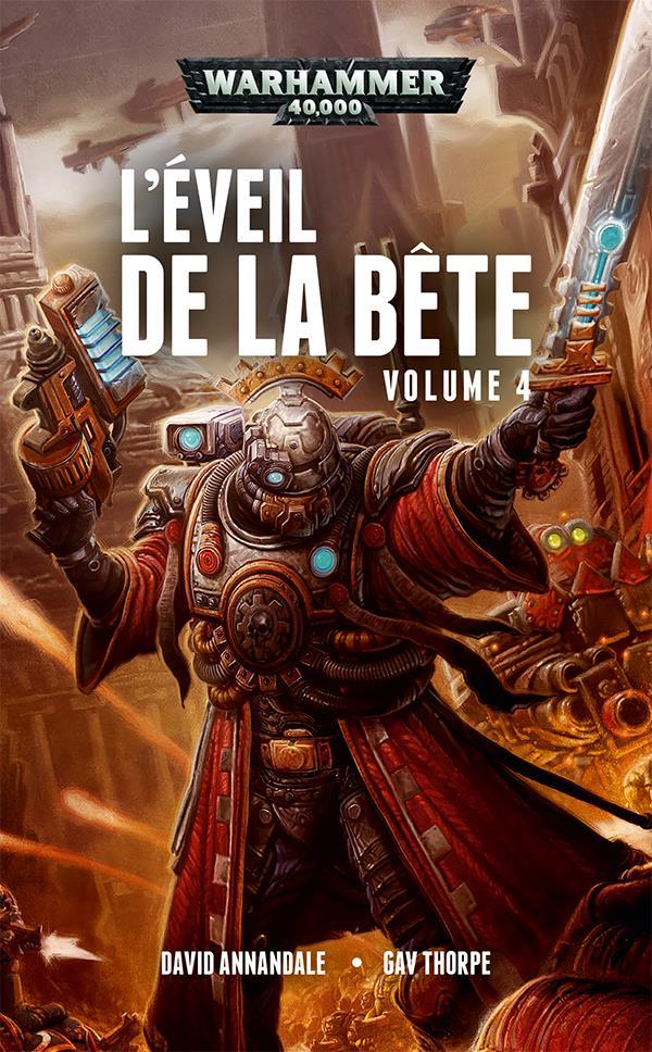 Warhammer 40.000 ; l'éveil de la bête t.4