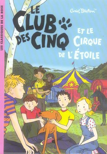 Le Club des Cinq T.6 ; le Club des Cinq et le cirque de l'étoile