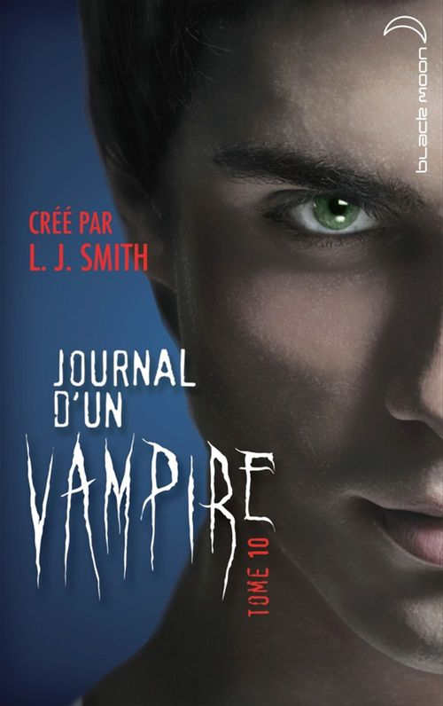 Journal d'un vampire t.10 ; la traque