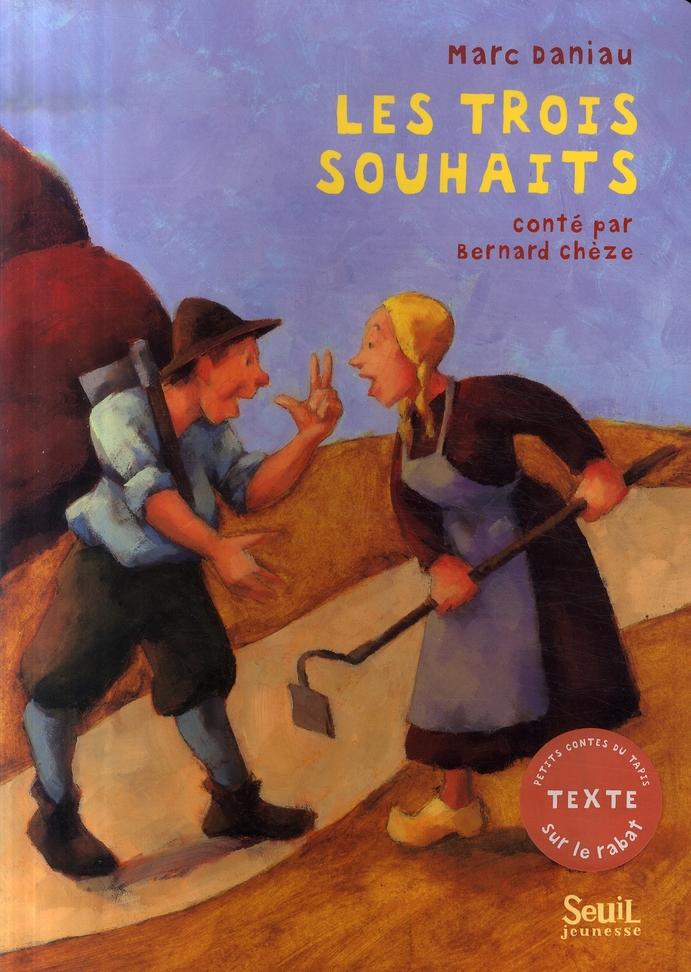 Trois Souhaits (Les)
