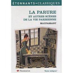 La parure ; et autres scènes de la vie parisienne