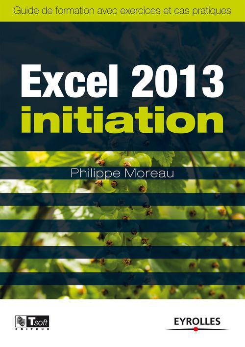 Excel 2013 ; initiation