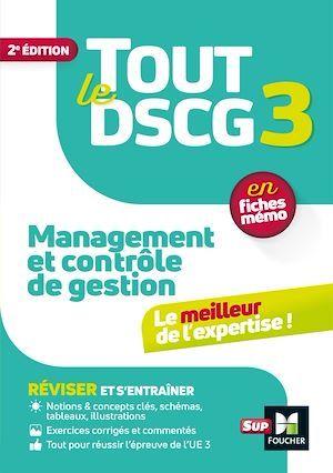 Vente Livre Numérique : Tout le DSCG 3 - Management et contrôle de gestion - 2ème édition - Révision et entraînement  - Alain Burlaud  - Christophe Torset  - Larry Bensimhon