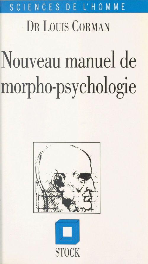 Nouveau manuel de morpho-psychologie