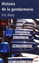 Vente Livre Numérique : Histoire de la gendarmerie  - Éric Alary