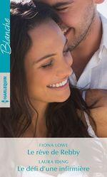 Vente Livre Numérique : Le rêve de Rebby - Le défi d'une infirmière  - Laura Iding - Fiona Lowe