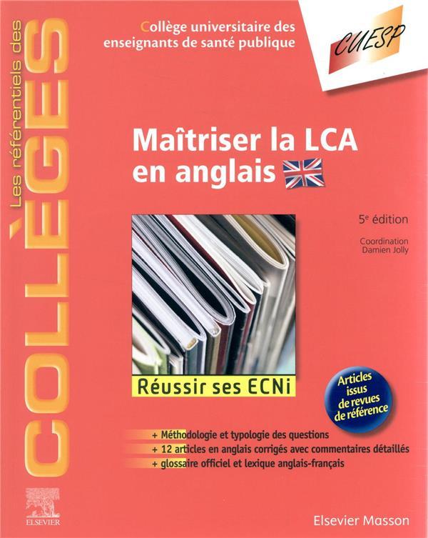 Maîtriser la LCA en anglais ; réussir ses ECNi (5e édition)