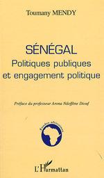 Sénégal politiques publiques et engagement politique  - Toumany Mendy