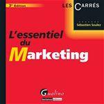 Vente Livre Numérique : L'essentiel du marketing - 3e édition  - Sébastien Soulez