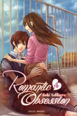 Vente Livre Numérique : Romantic obsession T04  - Saki Aikawa