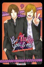 Vente Livre Numérique : Be-Twin you and me T09  - Saki Aikawa