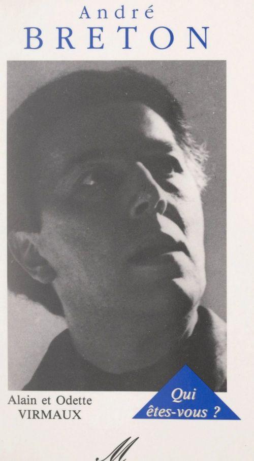 André Breton, qui êtes-vous ?