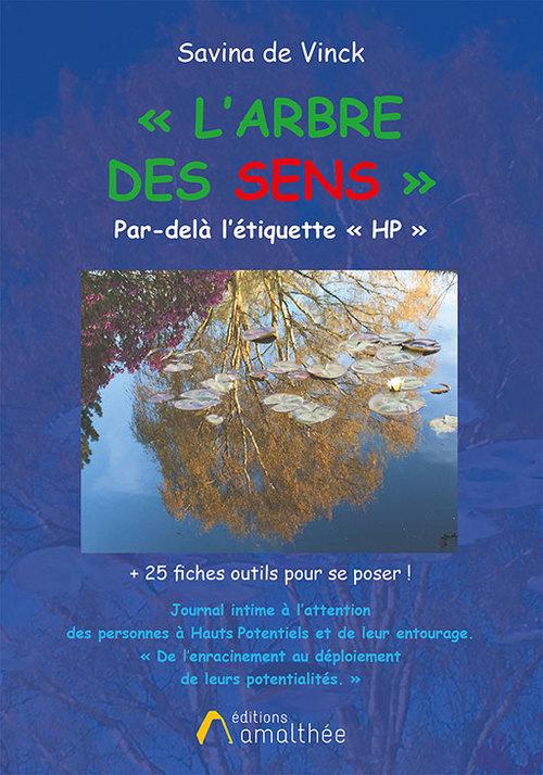 L'arbre des sens ; par-delà l'étiquette HP