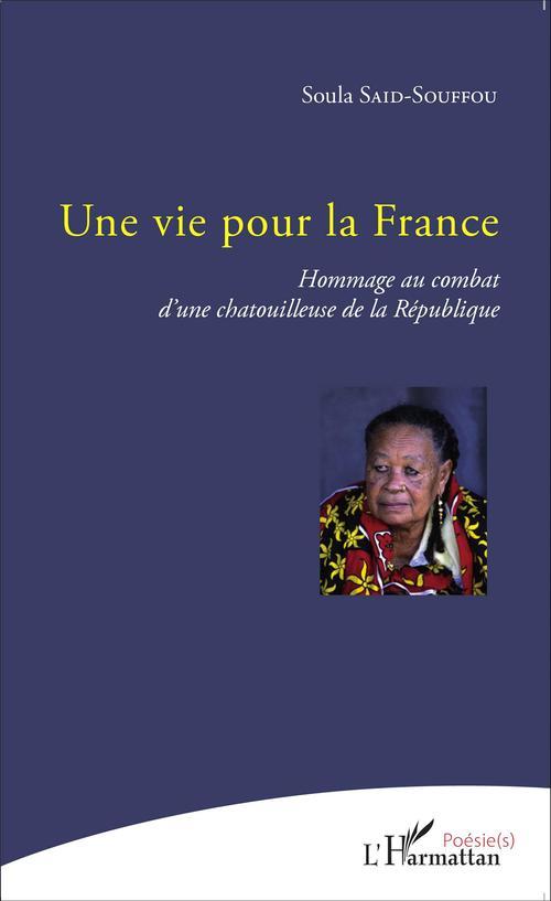 Une vie pour la France ; hommage au combat d'une chatouilleuse de la République