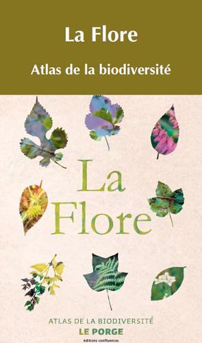 La flaure ; atlas de la biodiversité