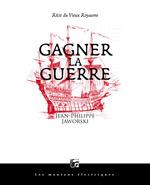 Vente EBooks : Gagner la guerre  - Jean-Philippe Jaworski