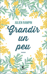 Vente EBooks : Grandir un peu  - Julien Rampin