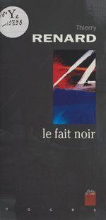 Vente Livre Numérique : Le fait noir : poèmes réunionnais  - Thierry Renard