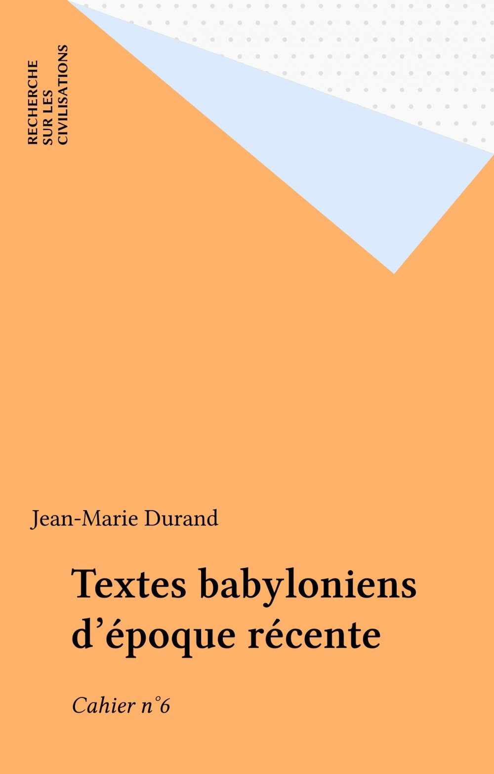 Textes babyloniens d'epoque recente