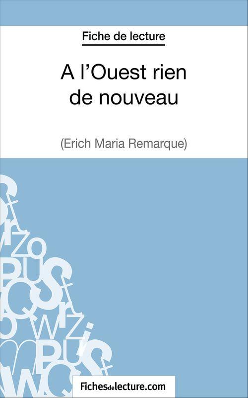 à l'ouest rien de nouveau d'Erich Maria Remarque ; fiche de lecture ; analyse complète de l'½uvre