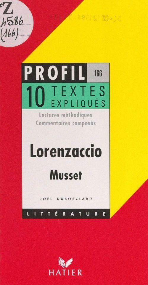 Lorenzaccio, 1834, Musset