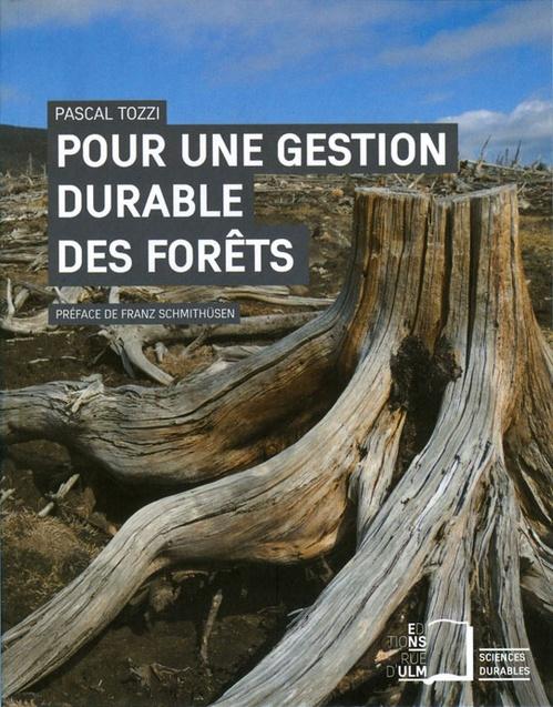 Pour une gestion durable des forêts