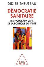 Vente Livre Numérique : Démocratie sanitaire  - Didier TABUTEAU