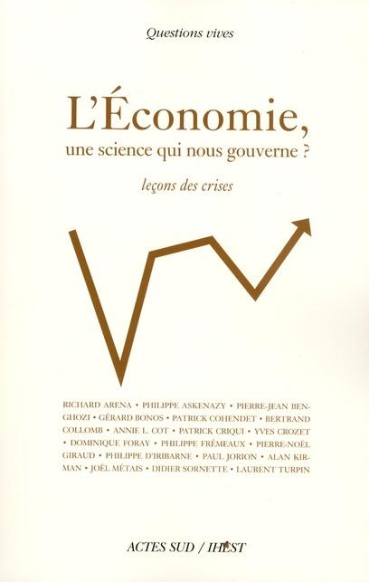 L'Economie, Une Science Qui Nous Gouverne ?