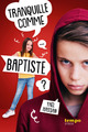 Tranquille comme Baptiste  - Yaël Hassan