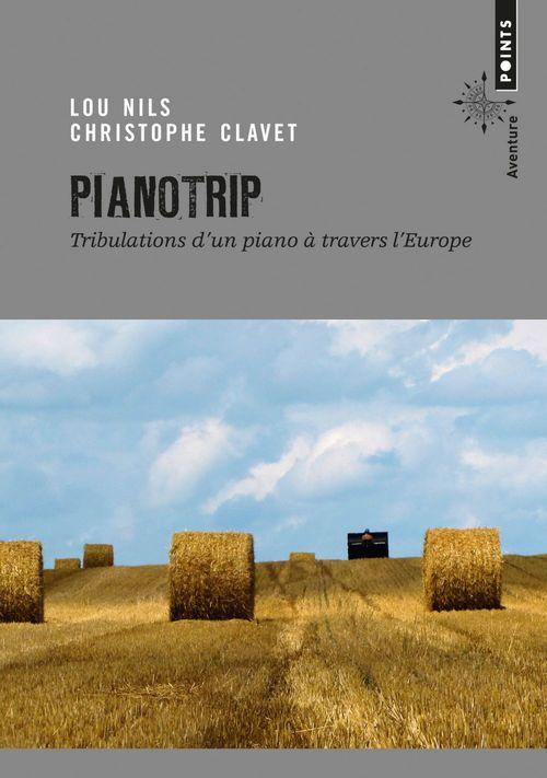 Pianotrip ; tribulations d'un piano à travers l'Europe
