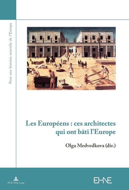 Les europeens ces architectes qui ont bati l europe 1450-1950
