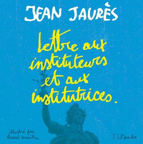 Lettre aux Instituteurs et Institutrices