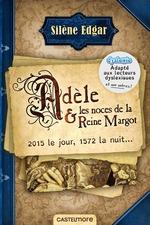 Vente EBooks : Adèle et les noces de la reine Margot (version dyslexique)  - Silène Edgar